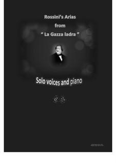 Сорока-воровка: Arias, for solo voices and piano by Джоаккино Россини