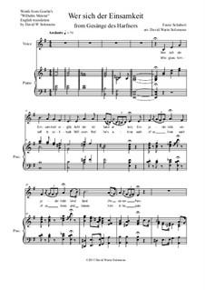 Harfenspieler I (The Harper's Song I), D.478 Op.12 No.1: No.1 Wer sich der Einsamkeit ergibt, for low voice and piano by Франц Шуберт