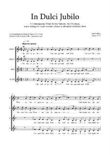 In Dulci Jubilo: Christmas motet: SSAA by Joan Yakkey