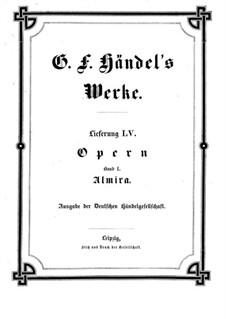 Альмира, королева Кастильская, HWV 1: Партитура by Георг Фридрих Гендель
