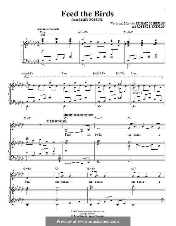 Feed the Birds (Tuppence a Bag): Для голоса и фортепиано by Richard M. Sherman, Robert B. Sherman