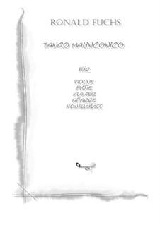 Tango Malinconico: Tango Malinconico by Ronald Fuchs