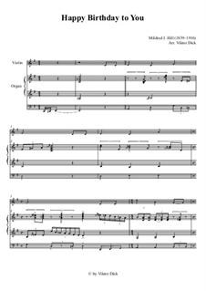 С днем рождения тебя: For violin and organ by Милдред  Хилл