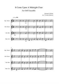 It Came upon the Midnight Clear: For orff ensemble by Richard Storrs Willis