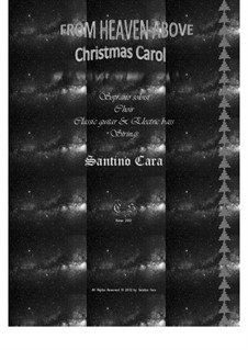 From Heaven Above (Christmas) soprano, choir, guitars, strings, CS876: From Heaven Above (Christmas) soprano, choir, guitars, strings by Santino Cara