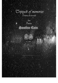 Triptych of memories for piano, CS877: Triptych of memories for piano by Santino Cara