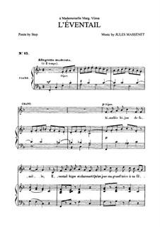 L'éventail: Для среднего голоса и фортепиано by Жюль Массне