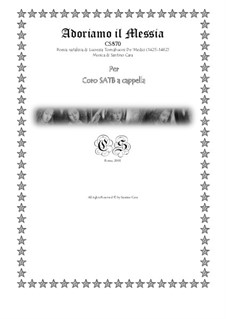 Adoriamo il Messia - Carol for SATB choir a cappella, CS870: Adoriamo il Messia - Carol for SATB choir a cappella by Santino Cara