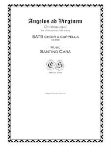 Angelus ad Virginem - Carol for SATB choir a cappella, CS868: Angelus ad Virginem - Carol for SATB choir a cappella by Santino Cara