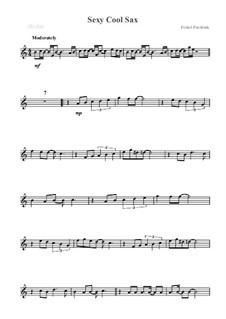 Sexy Cool Sax: Для альтового саксофона by Fishel Pustilnik