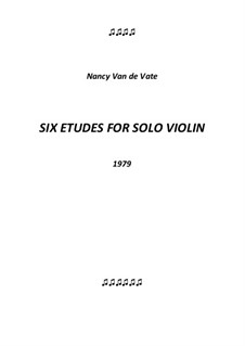 Six Etudes: For solo violin by Nancy Van de Vate