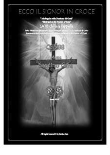Ecco il Signor in Croce - Madrigale di Passione per SSAATTBB a cappella, CS988: Ecco il Signor in Croce - Madrigale di Passione per SSAATTBB a cappella by Santino Cara