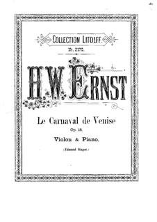 Венецианский карнавал, Op.18: Венецианский карнавал by Генрих Вильгельм Эрнст