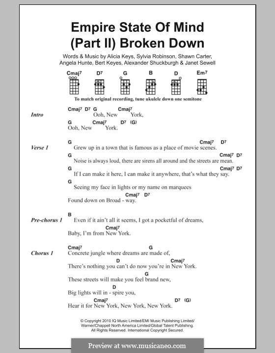 Empire State of Mind (Part II) Broken Down: Текст, аккорды by Alexander Shuckburgh, Alicia Keys, Angela Hunte, Bert Keyes, Janet Sewell-Ulepic, Jay-Z, Sylvia Robinson