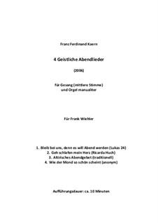 Vier geistliche Abendlieder (2006): Vier geistliche Abendlieder (2006) by Franz Ferdinand Kaern