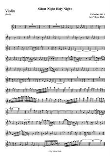 Тихая ночь, дивная ночь, для одного инструмента: For violin (professional version) by Франц Ксавьер Грубер