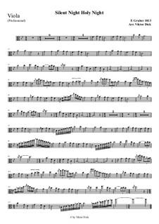 Тихая ночь, дивная ночь, для одного инструмента: For viola (professional version) by Франц Ксавьер Грубер