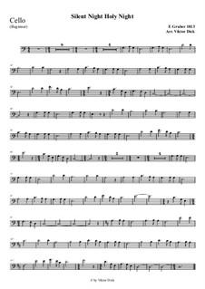 Тихая ночь, дивная ночь, для одного инструмента: For cello (easy version) by Франц Ксавьер Грубер