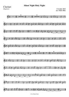Тихая ночь, дивная ночь, для одного инструмента: For clarinet (easy version) by Франц Ксавьер Грубер