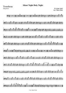Тихая ночь, дивная ночь, для одного инструмента: For trombone (easy version) by Франц Ксавьер Грубер