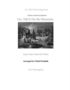 Go, Tell it on the Mountain: For piano (jazzy version) by folklore