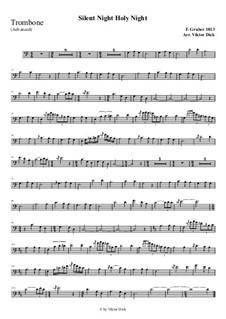 Тихая ночь, дивная ночь, для одного инструмента: For trombone (advanced version) by Франц Ксавьер Грубер