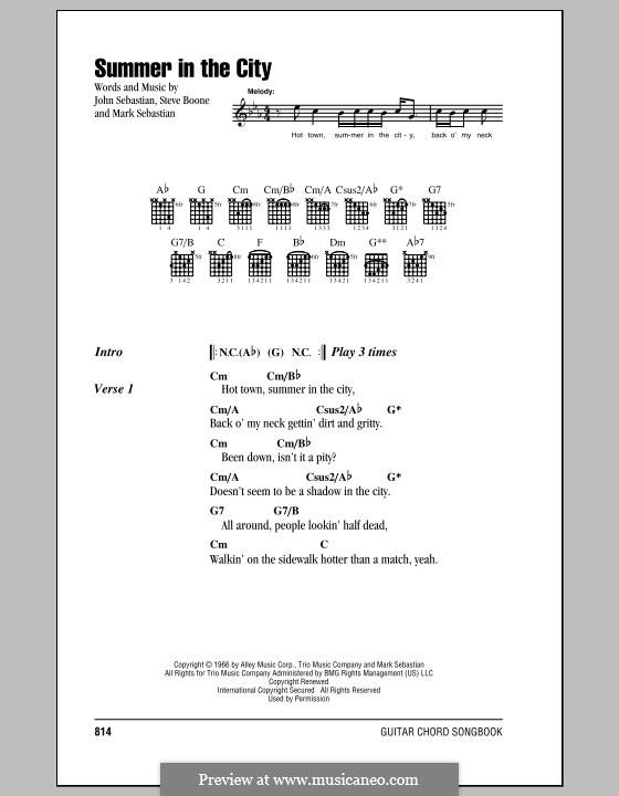 Summer in the City (The Lovin' Spoonful): Текст, аккорды by John B. Sebastian, Mark Sebastian, Steve Boone