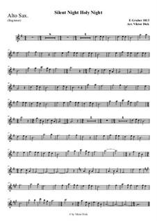 Тихая ночь, дивная ночь, для одного инструмента: For alto saxophone (easy version) by Франц Ксавьер Грубер