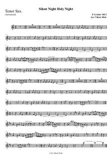 Тихая ночь, дивная ночь, для одного инструмента: For tenor saxophone (advanced version) by Франц Ксавьер Грубер