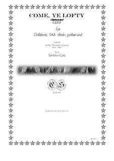 Come, ye lofty - Christmas carol for Children, SAB choir, guitar and piano, CS1717: Come, ye lofty - Christmas carol for Children, SAB choir, guitar and piano by Santino Cara