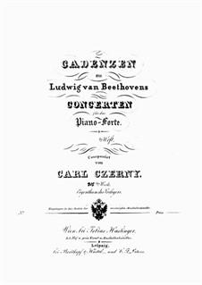Cadenzen zu Ludwig van Beethovens Concerten, Op.315: Cadenzen zu Ludwig van Beethovens Concerten by Карл Черни