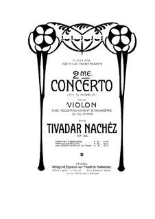 Концерт для скрипки с оркестром No.2 си минор, Op.36: Партитура by Тивидар Начес