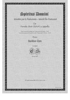 Spiritus Domini - Introit for female choir a cappella, CS1663: Spiritus Domini - Introit for female choir a cappella by Santino Cara