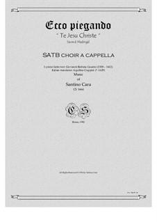 Ecco piegando - Sacred madrigal for SATB choir a cappella, CS1664: Ecco piegando - Sacred madrigal for SATB choir a cappella by Santino Cara