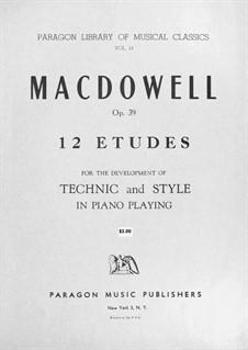 Двенадцать этюдов, Op.39: Сборник by Эдвард Макдоуэлл