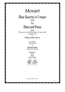 Квартет для гобоя и струнных фа мажор, K.370: Movement IV. Version for oboe and piano by Вольфганг Амадей Моцарт