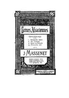 Эльзасские сцены. Сюита No.7: Для фортепиано by Жюль Массне