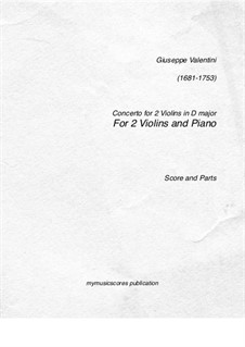 Concerto for Two Violins: Concerto for Two Violins by Джузеппе Валентини