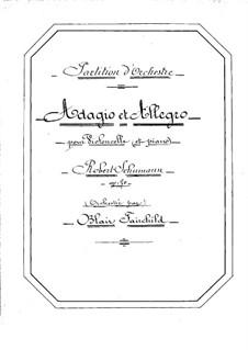 Адажио и Аллегро, Op.70: Для виолончели с оркестром by Роберт Шуман