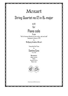Струнный квартет No.12 cи-бемоль мажор, K.172: Для фортепиано by Вольфганг Амадей Моцарт