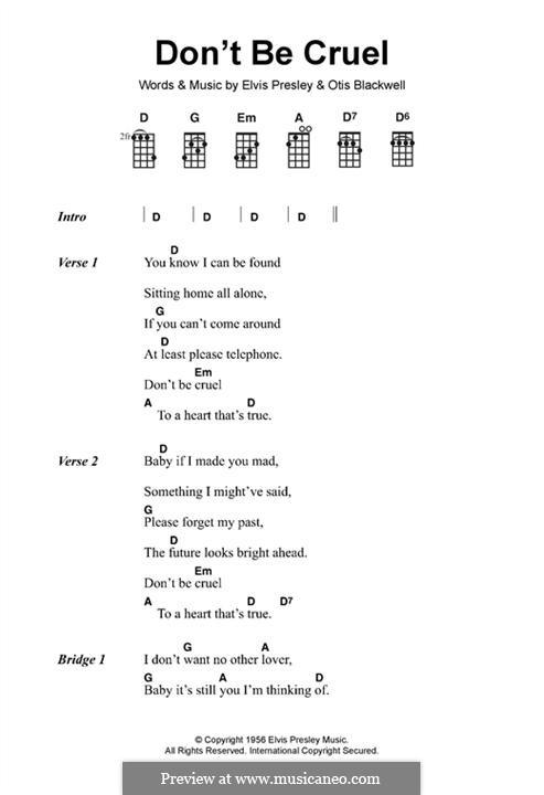 Don't Be Cruel: Текст, аккорды by Elvis Presley, Otis Blackwell