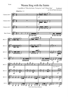 I wanna sing with the saints: For clarinet quartet by folklore