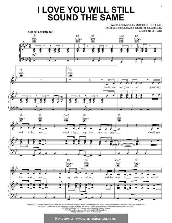 I Love You Will Still Sound the Same (Oh Honey): Для голоса и фортепиано (или гитары) by Danielle Bouchard, Denis Lipari, Mitchell Collins, Robert Guariglia