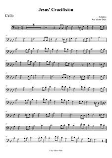 На Голгофу, на распятье Иисус идёт: Для виолончели by folklore