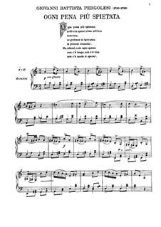 Ogni pena piu spietata (All of Anguish Most Unsparing): Для голоса и фортепиано by Джованни Баттиста Перголези