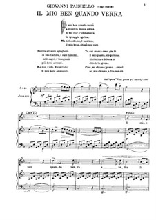 Il mio ben quando verra: Для голоса и фортепиано by Джованни Паизиелло