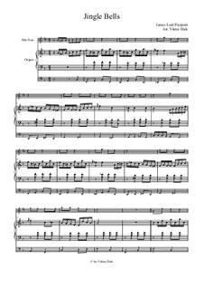 Jingle Bells: Для саксофона альта и органа by James Lord Pierpont