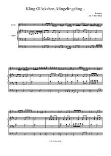 Kling Glöckchen klingelingeling: Für Geige und Orgel by folklore