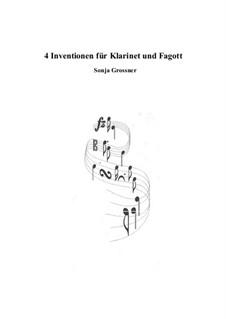 4 Inventionen für Klarinet und Fagott: 4 Inventionen für Klarinet und Fagott by Sonja Grossner
