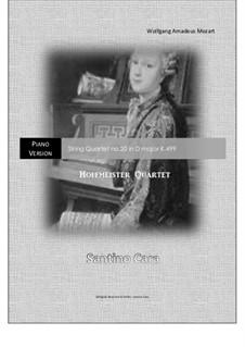 Струнный квартет No.20 ре мажор 'Hoffmeister', K.499: Arrangement for piano solo by Вольфганг Амадей Моцарт
